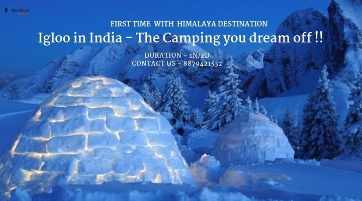 Manali Igloo Camping & Stay - Tour