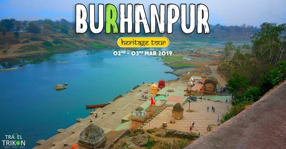 Burhanpur Heritage Tour